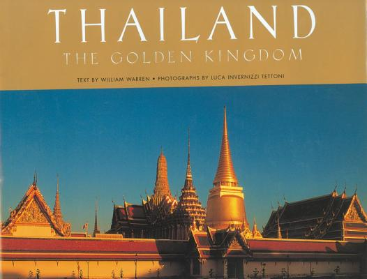 Thailand By Warren, William/ Tettoni, Luca Invernizzi (PHT)/ Invernizzi, Luca